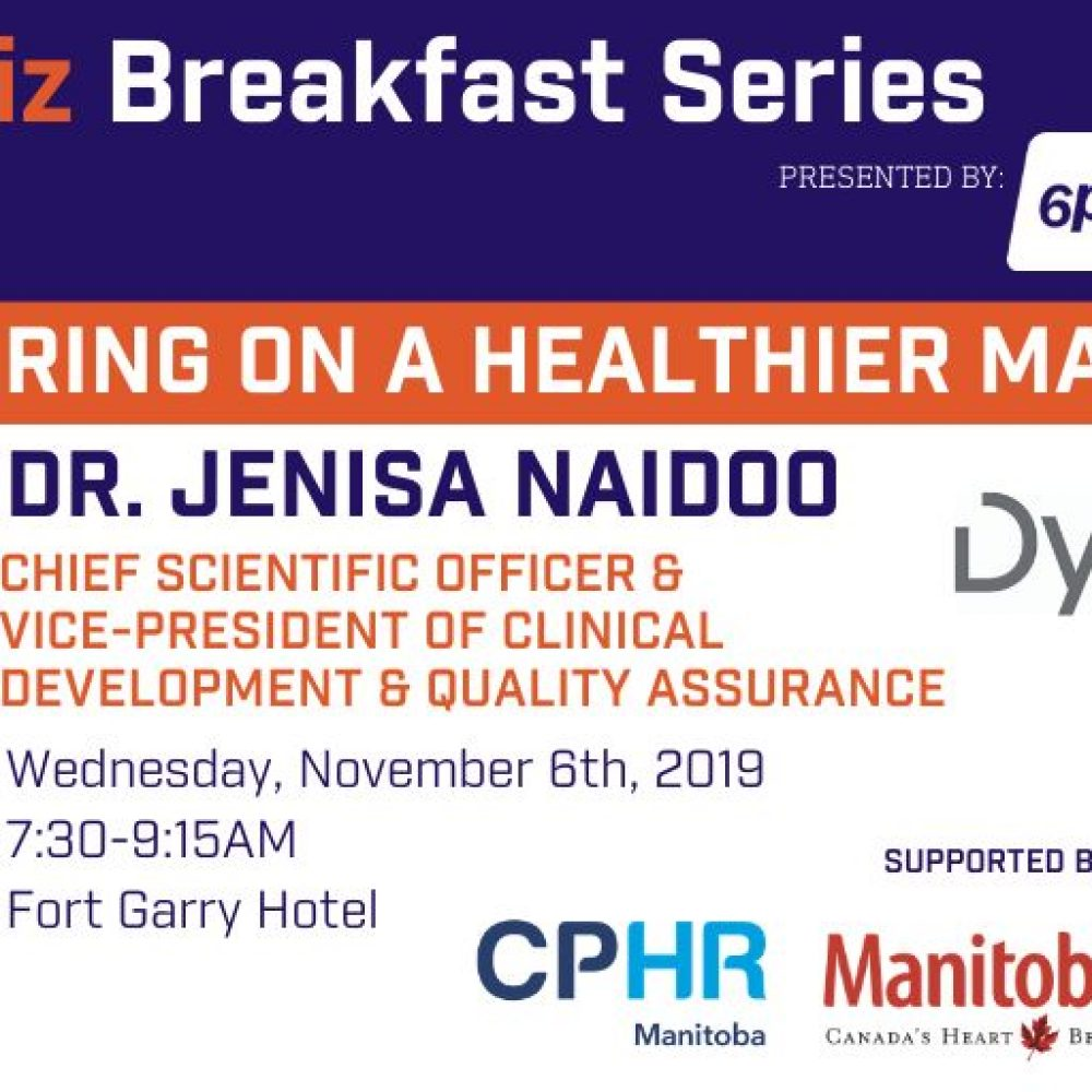 Manitoba Chambers of Commerce (MCC): Breakfast with Dr. Jenisa Naidoo / Dynacare