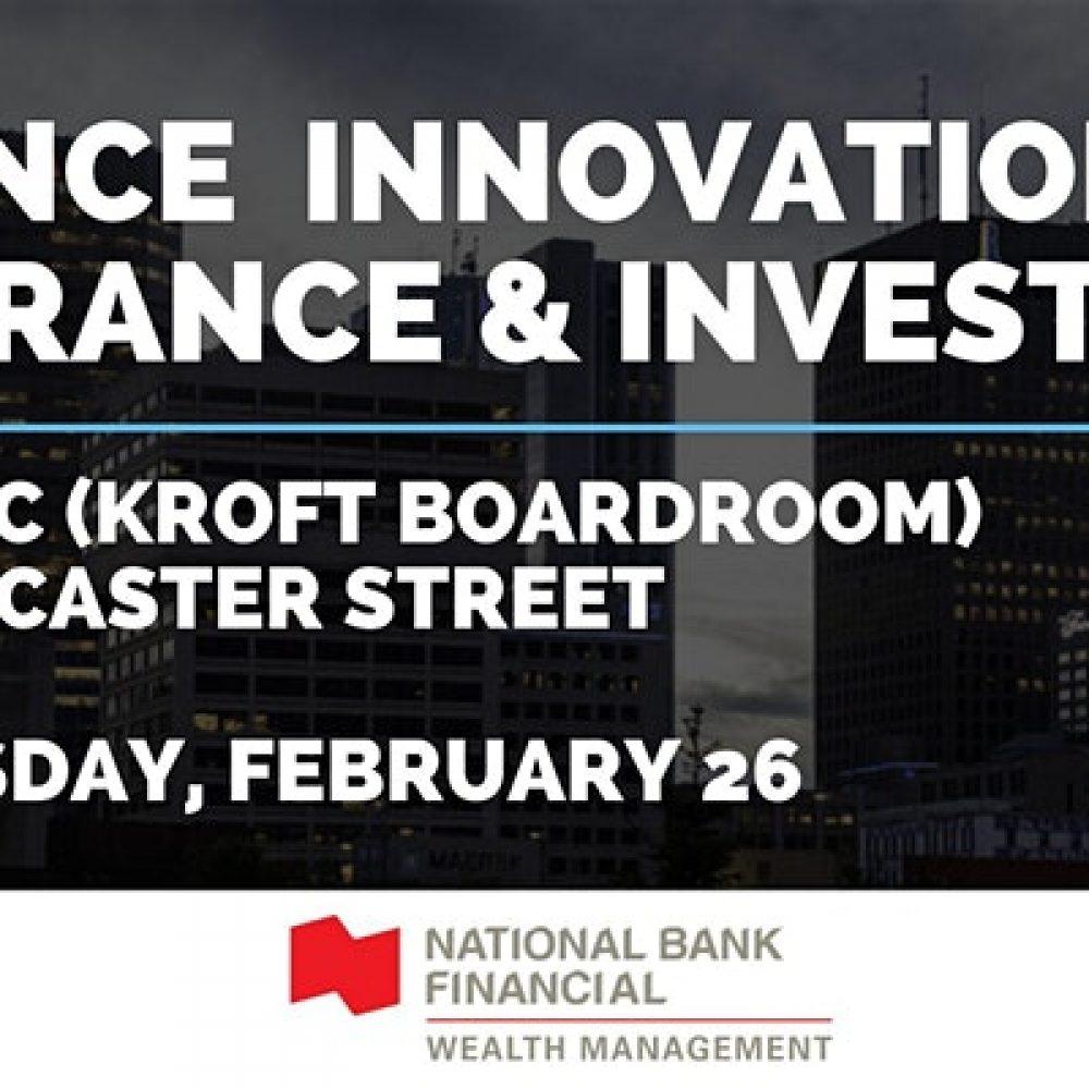 WINNIPEG – Finance Innovation: Insurance & Investing