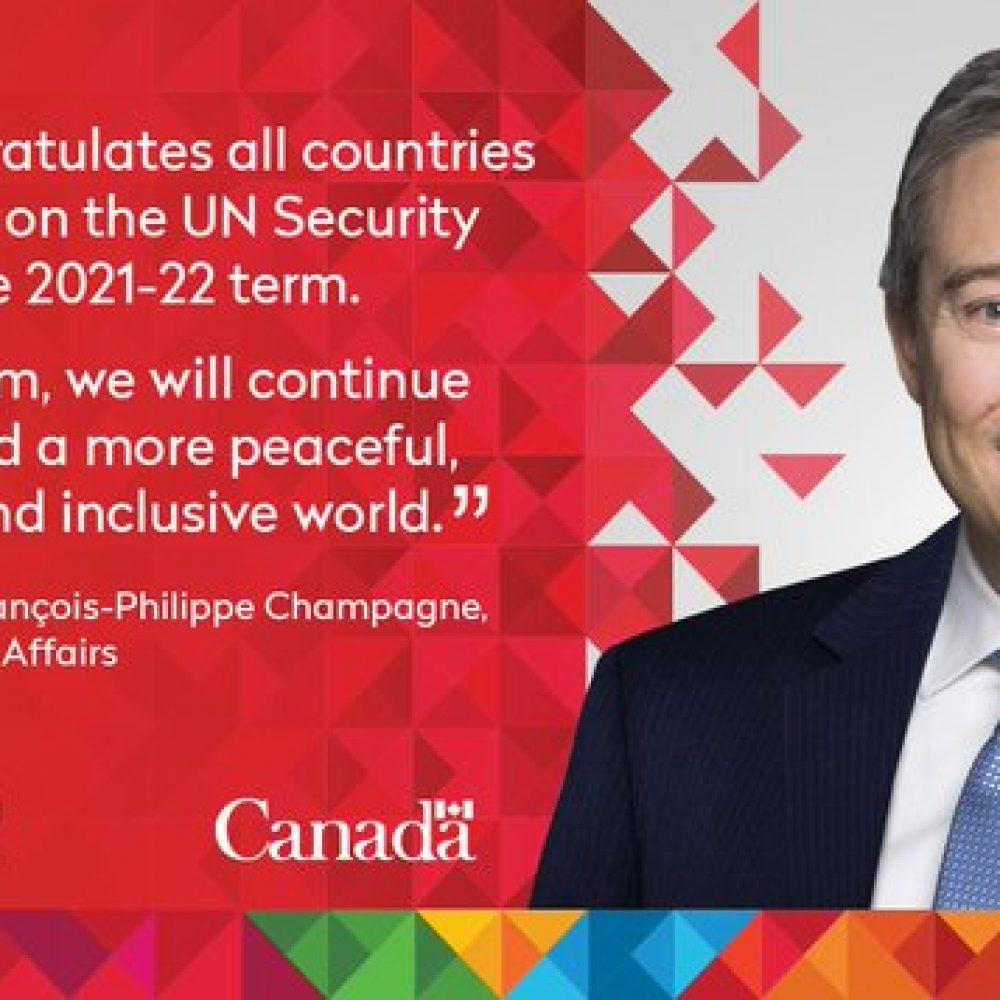 UNSC/CSNU – Congratulations to Norway, Ireland, India & Mexico; message from the Minister of Foreigh Affairs, F.P. Champagne.