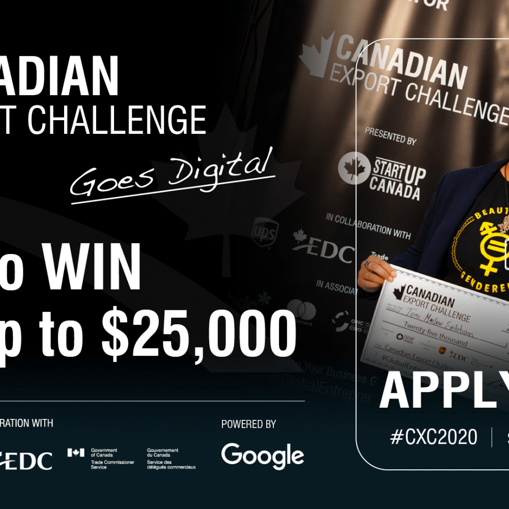 STARTUP CANADA – Now open : The 2020 Canadian Export Challenge!