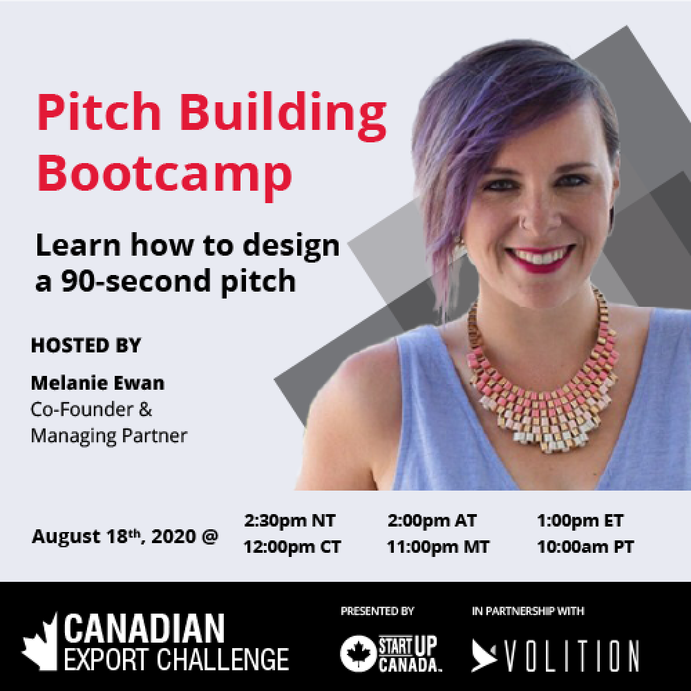 WEEK WITH STARTUP CANADA-Pitch Building Session In Partnership with Volition, August 18, 2020 01:00 PM (E.T.)