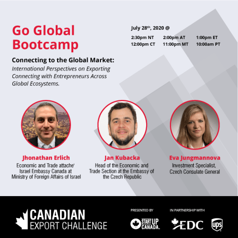 StartUp Canada- Webinar: Go Global Bootcamp: Connecting to the Global Market – July 28, 2020