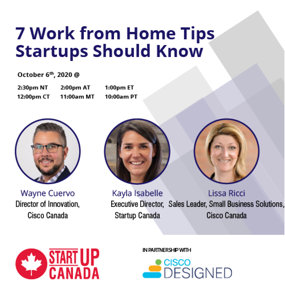 Startup Canada: 7 Work from Home Tips Startups Should Know