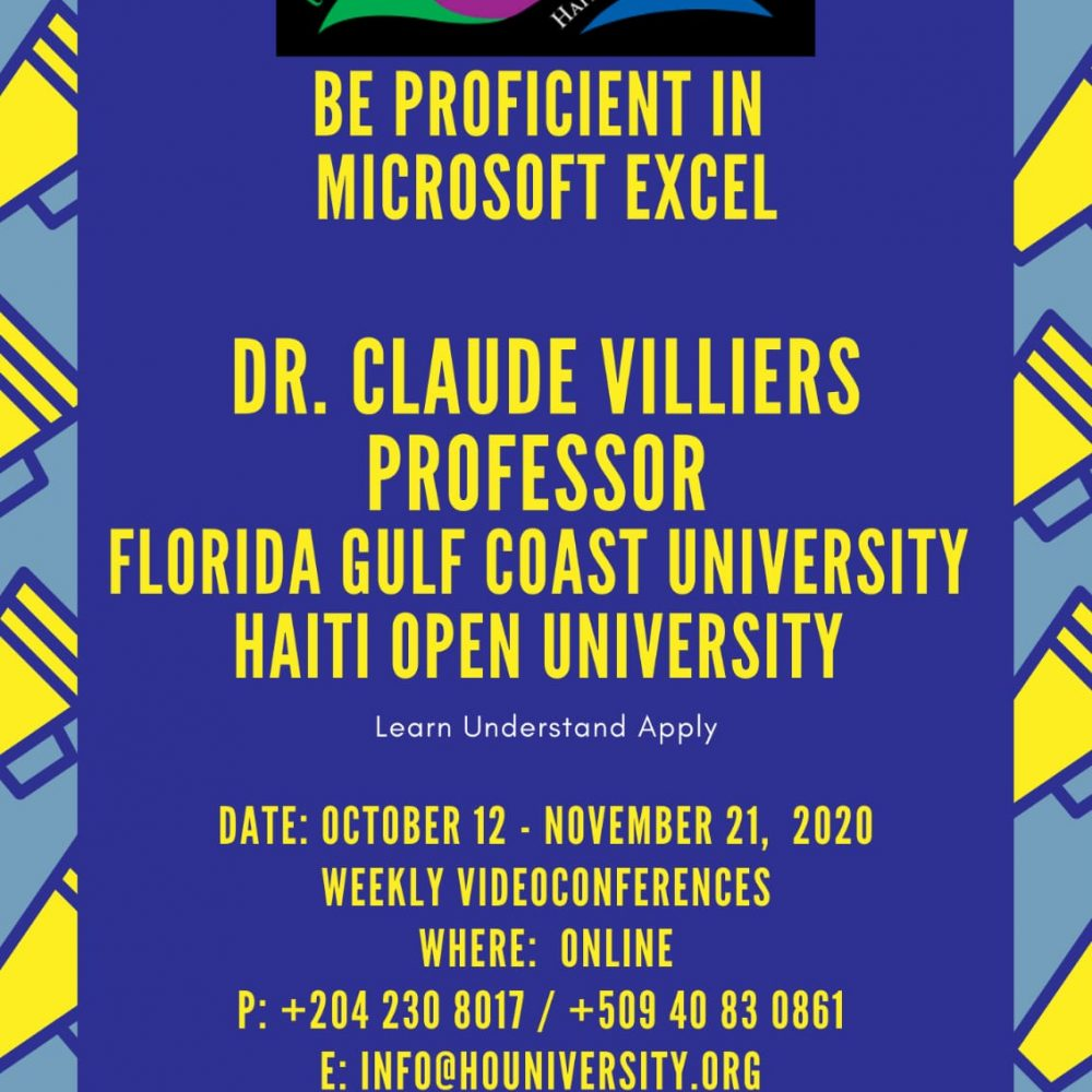 Haiti Open University- Weekly videoconferences/ Dr. Claude Villiers, From Florida, October 12- November 21, 2020