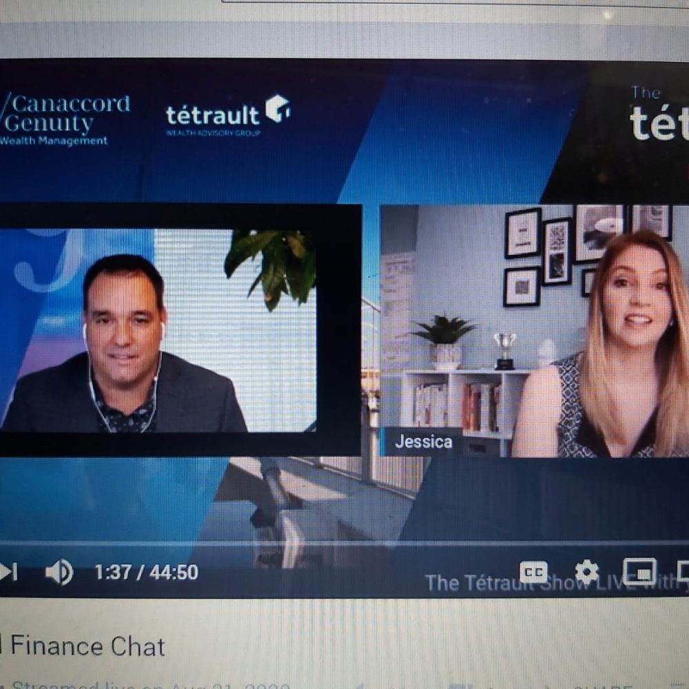 "THE WEEKLY ONE RECAP- ""LIVE ON THE TÉTRAULT SHOW"" – August 31st, 2020: Personal Finance Chat with Jessica Moorhouse"