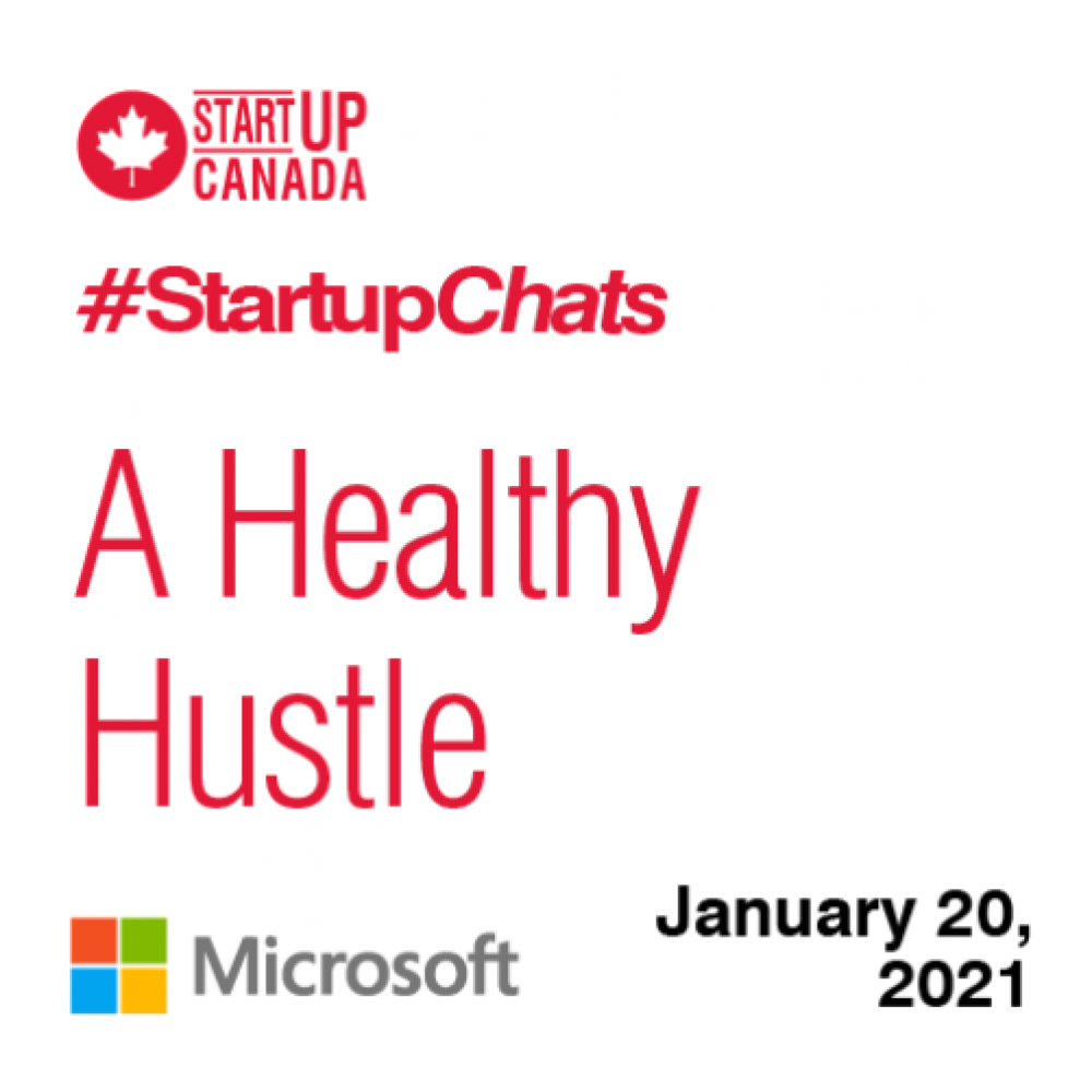 INFO STARTUP CANADA HEBDO: Register for #StartupChats / Every Wednesday at 12pm ET