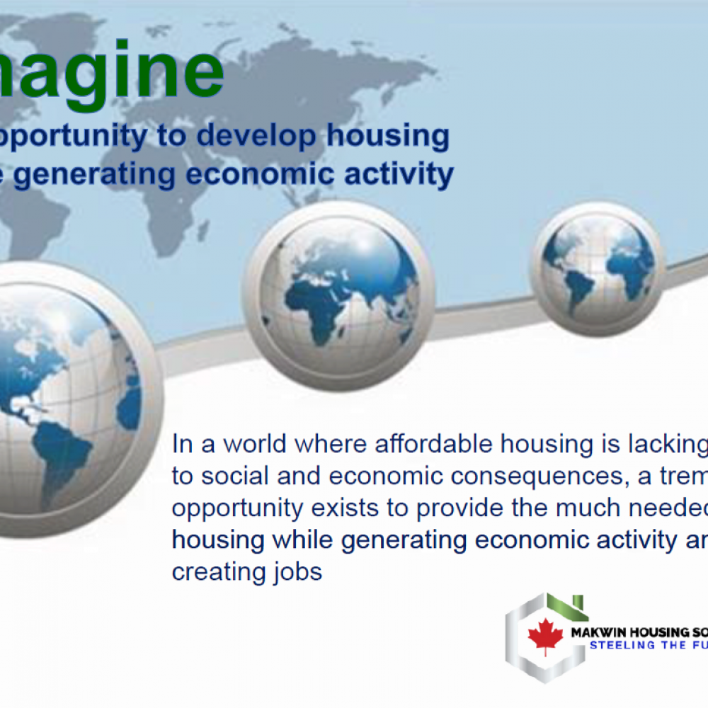 CANADA–MAKWIN HOUSING SOLUTIONS/SYSTEMS–WEEKLY INFO, JUly 5, 2021: after Nigeria High Commission & Embassy of Ethiopia, confidential discussions continue-AFFORDABLE HOUSING FOR A GROWING POPULATION (FR SUIT)
