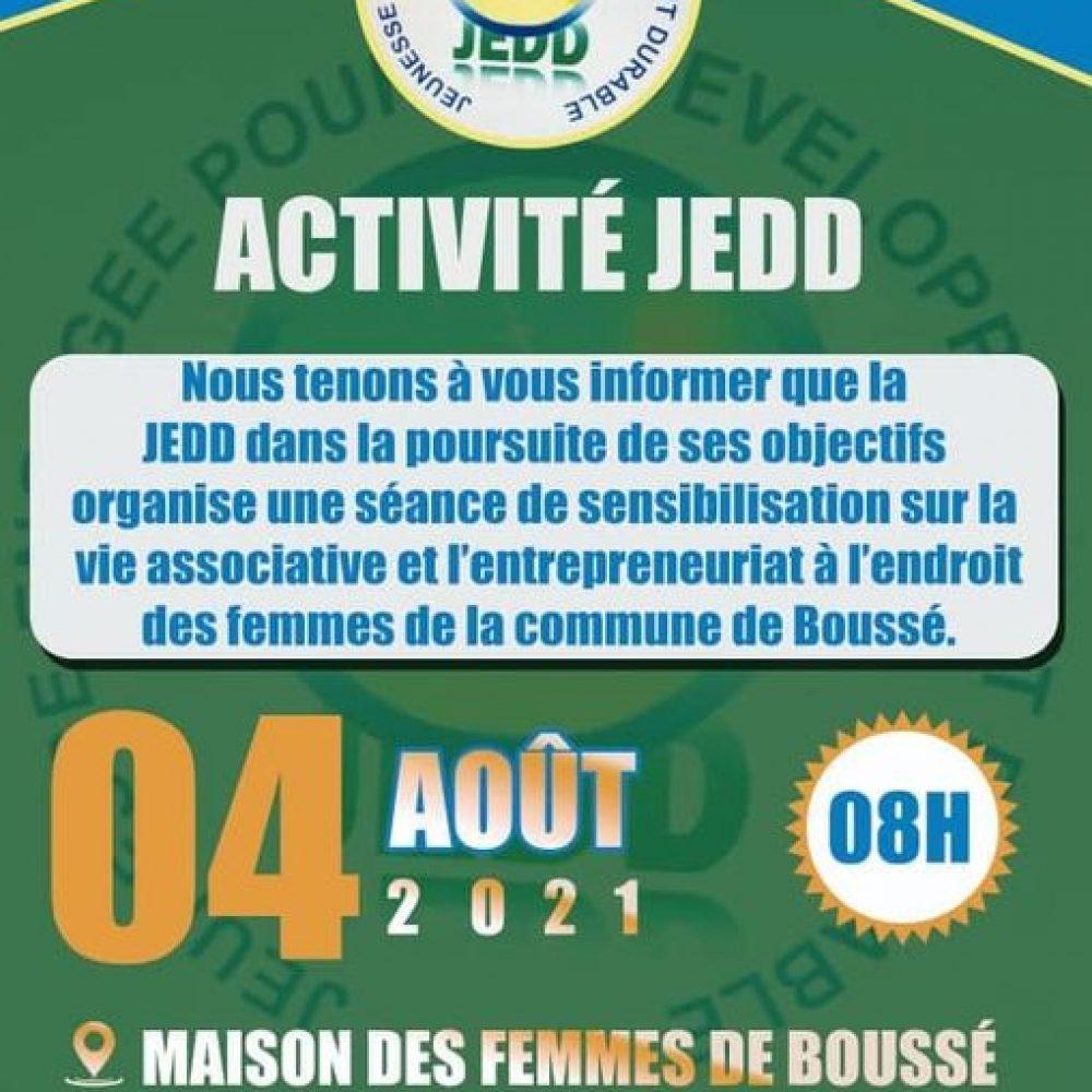 """BURKINA FASO / JEDD (ONG) EN ACTIVITES HEBDOMADAIRES: """"*Activité de sensibilisation sur la vie associative et l'entreprenariat- Populations cible : Les femmes de la commune de Boussé, 04/08/2021 *"""""""