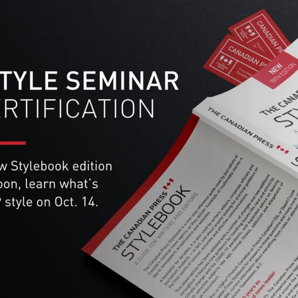 NEWS-THE CANADIAN PRESS / – Live CP Style Seminar (Limited Space), Thursday, Oct. 14 at 10 a.m. ET
