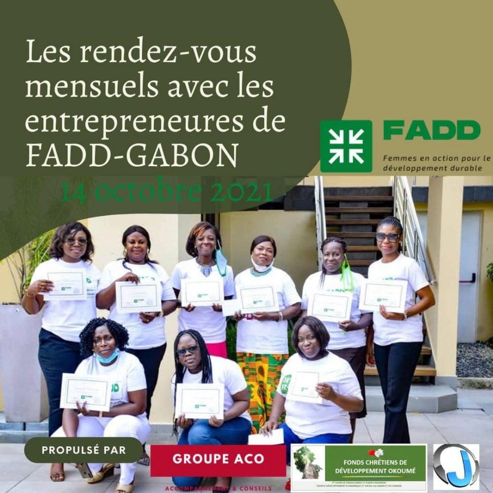 """47ÈME ÉMISSION/INVITÉE: FADD LET'S TALK- """"LES RENDEZ-VOUS MENSUELLES AVEC LES ENTREPRENEURES GABONAISES DE FADD-GABON"""" – MOIS DE OCTOBRE 2021: JEUDI 14 octobre 2021/ ANIMATION: JUNELLA ONDO"""
