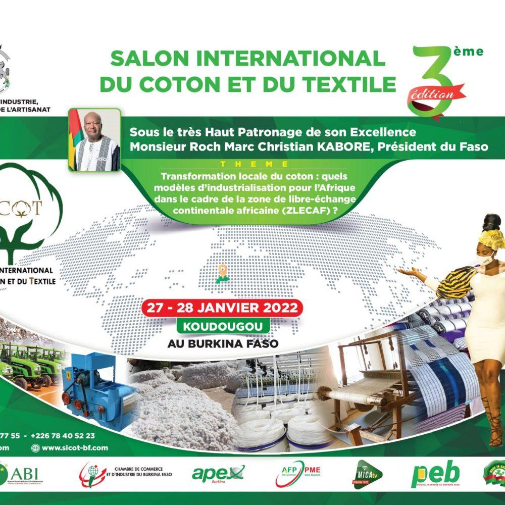 BURKINA FASO – 3EME édition du Salon international du coton et du textile (SICOT), 27-28 janvier 2022 à Koudougou / Sous le Haut Patronage de S.E. M. Roch Marc Christian KABORE, Président du Faso (Par: Ambassade du Canada)