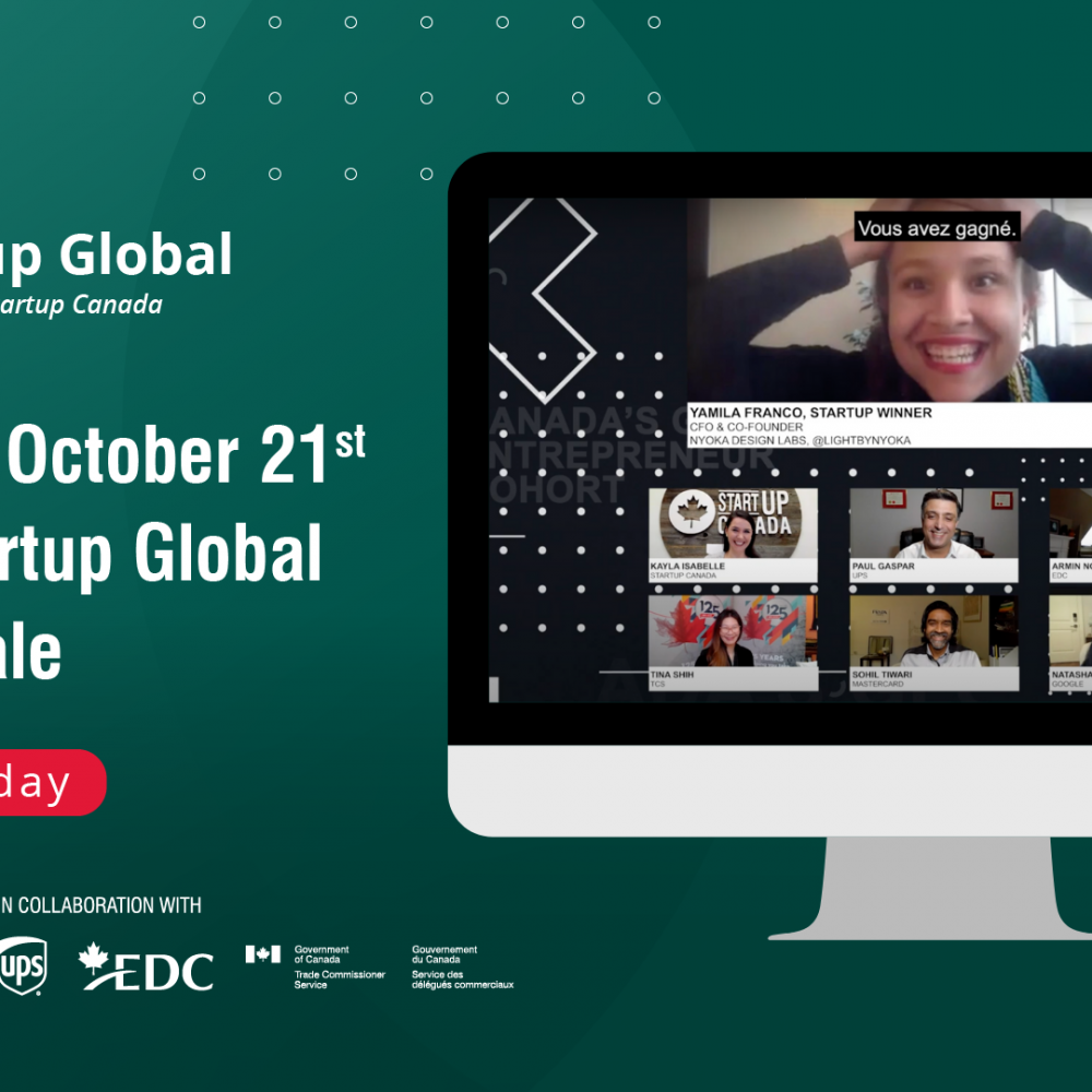 WEEKLY INFO- STARTUP CANADA / REGISTER FOR STARTUP GLOBAL GRAND FINALE ON OCTOBER 21, 2021