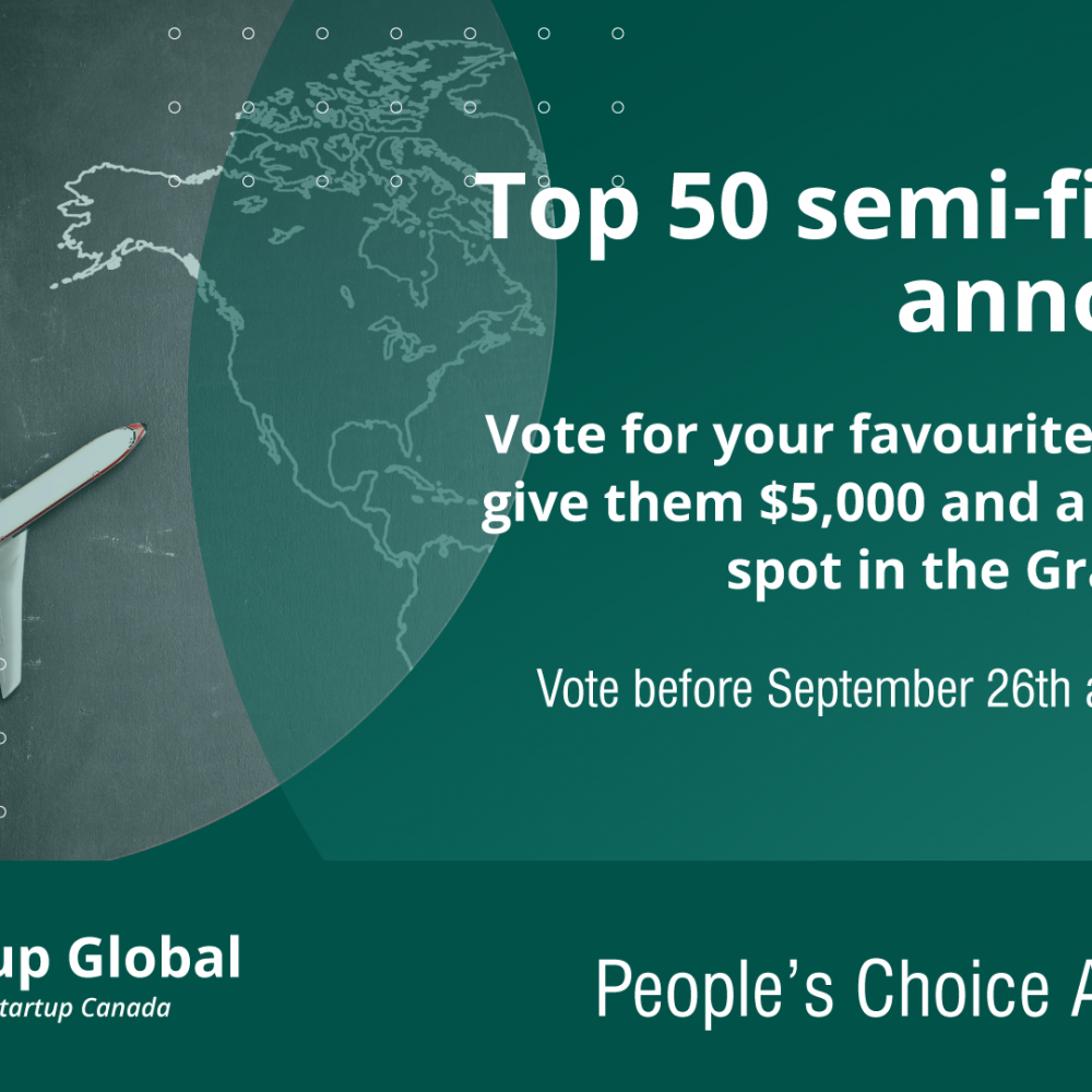 WEEKLY INFO- STARTUP CANADA / Voting will be open until September 26th at 11:59 pm EST and each person can only vote once.